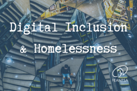 Digital Inclusion and Homelessness: FEANTSA's recommendations for an inclusive agenda in the next Digital Single Market strategy