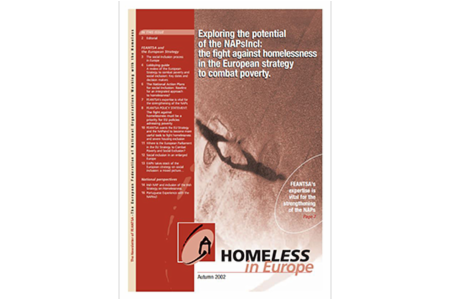Autumn 2002 - Homeless in Europe Magazine: Homelessness in the NAPsIncl