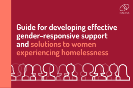 >Guide for developing effective gender-responsive support and solutions for women experiencing homelessness