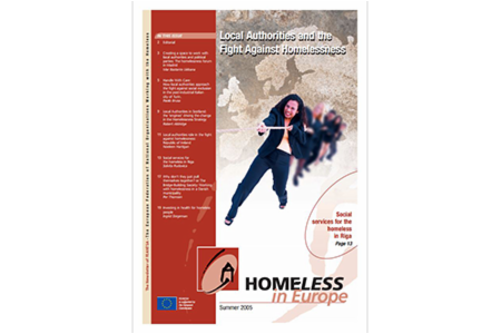 Summer 2005 - Homeless in Europe Magazine: Local Authorities and the Fight against Homelessness