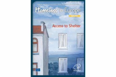 >Spring 2018 - Homeless in Europe Magazine: Access to Shelter