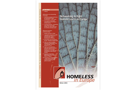 Winter 2003 - Homeless in Europe Magazine: Networking to Fight Homelessness