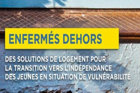 FEANTSA & FONDATION ABBÉ PIERRE: Locked Out - Housing Solutions for Vulnerable Young People Transitioning to Independence