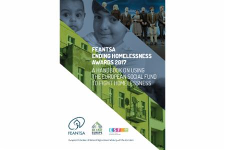 >FEANTSA Ending Homelessness Awards: A Handbook on Using the European Social Fund to Fight Homelessness