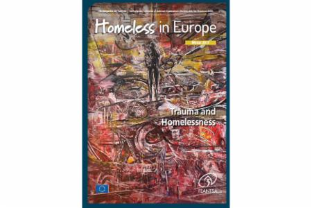 Winter 2017 - Homeless in Europe Magazine: Trauma and Homelessness