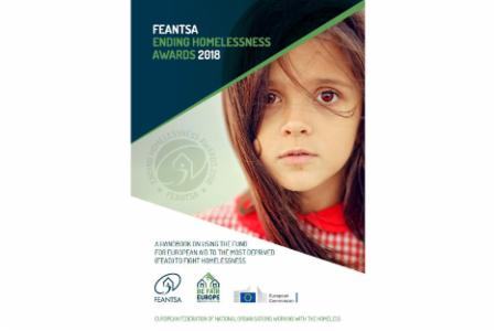 FEANTSA Ending Homelessness Awards: A Handbook on Using the Fund for European Aid to the Most Deprived to Fight Homelessness