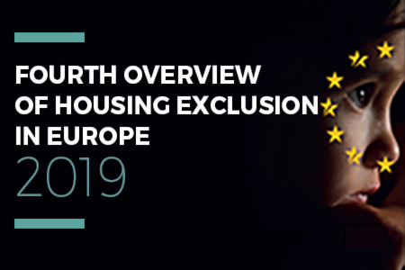 4th Overview of Housing Exclusion in Europe 2019 - Launch