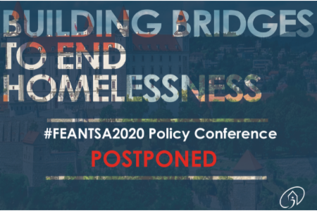>POSTPONED - #FEANTSA2020 Policy Conference - Building Bridges to End Homelessness