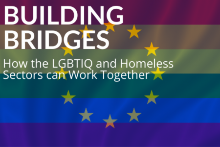 Report - Building Bridges: How the LGBTIQ and Homeless Sectors can Work Together
