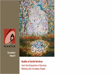 Quality in Social Services from the Perspective of Services Working with Homeless People - Annual Theme 2011