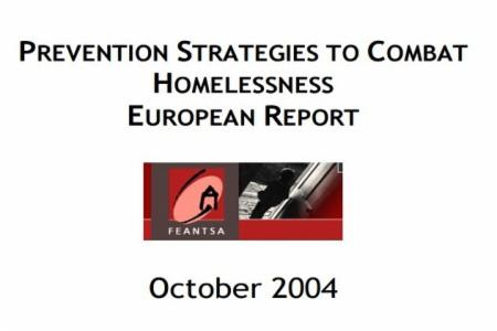 Prevention Stategies to Combat Homelessness - Annual Theme 2004