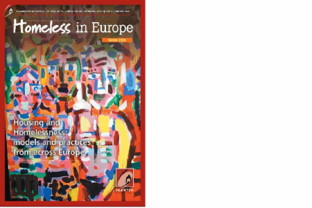 Winter 2008 - Homeless in Europe Magazine: Housing and Homelessness: Models and Practices from Across Europe