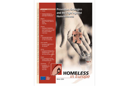 Winter 2004 - Homeless in Europe Magazine: Prevention Strategies and the Fight Against Homelessness