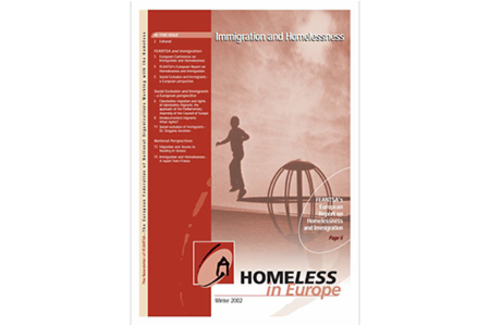 Winter 2002 - Homeless in Europe Magazine: Immigration and Homelessness