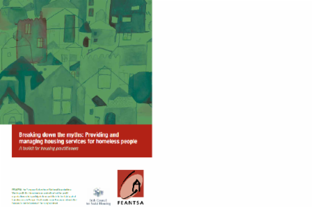Toolkit: Breaking Down the Myths: Providing and Managing Housing Services for Homeless People