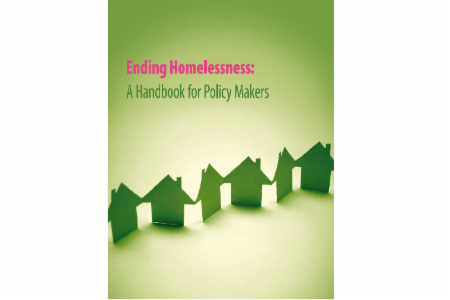 Toolkit: Ending Homelessness: A Handbook for Policy Makers