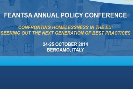 FEANTSA 2014 Policy Conference: Confronting homelessness in the EU: Seeking out the next generation of best practices